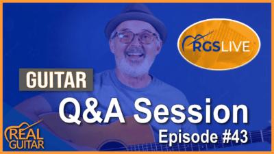 Guitar Q&A Session Episode #43